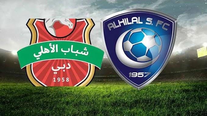 مشاهدة مباراة الهلال و شباب الأهلي دبي بث مباشر