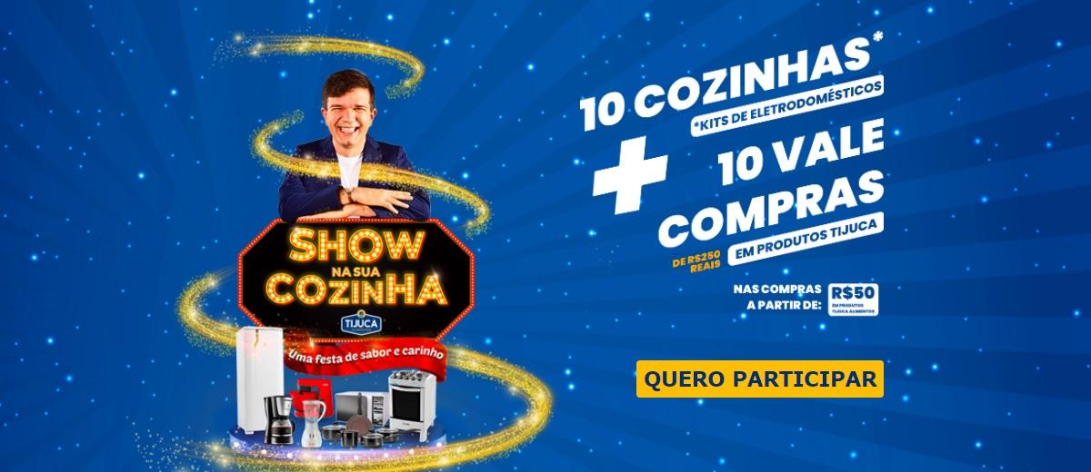 Promoção Show na Cozinha Tijuca Alimentos 2020 2021