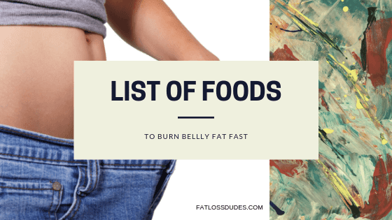 32 Foods That Burn Belly Fat