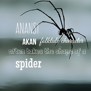 Anansi is a popular spider character in West African Akan folktales.