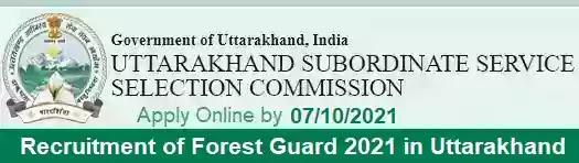 UKSSSC Forest Guard Vacancy Recruitment 2021