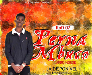 RoD 07 - Perna Mbuco (Afro House) Download Mp3