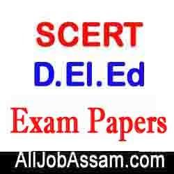 SCERT Assam D.El.Ed Previous Question Papers PDF