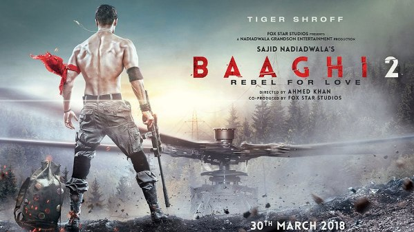 Tiger Shroff, Diana Penty Hindi movie Baaghi 2 2018 wiki, full star-cast, Release date, Actor, actress, Song name, photo, poster, trailer, wallpaper
