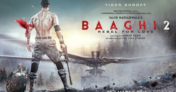 Baaghi 2 2018 Movie Full Star Cast Amp Crew Story Release