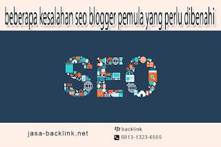 kesalahan seo blogger