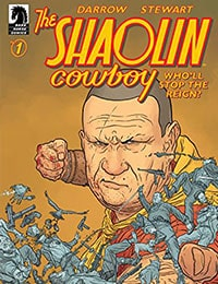 Read The Shaolin Cowboy: Wholl Stop the Reign? comic online