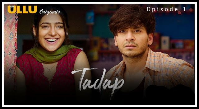 ULLU Web Series Watch Online or Download - Tadap