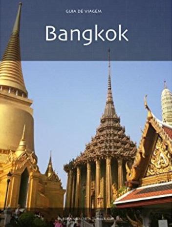 Guia de Bangkok (Guias de Viagem Livro 5) - A. Simões