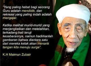Kata Kata Bijak Penuh hikmah Mbah Kyai Haji Maemun Zubair