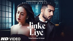 Jinke Liye Lyrics - Neha Kakkar | Jaani