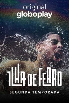 Ilha de Ferro 2ª Temporada Torrent – WEB-DL 720p Nacional