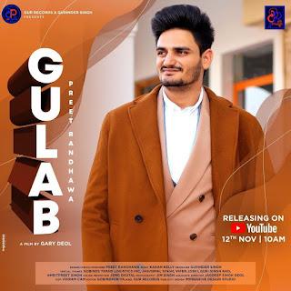 Preet Randhawa (Gulab) Latest Punjabi Song Original Lyrics Song | DjPunjabNew.CoM