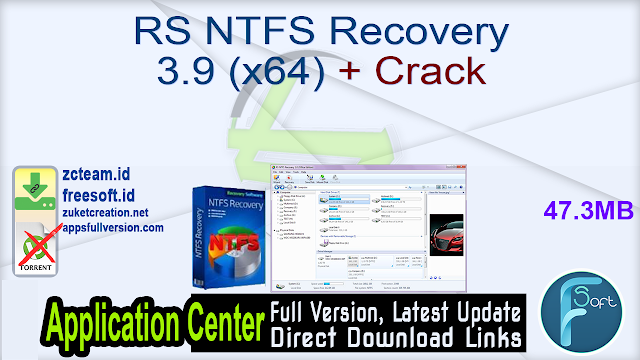 RS NTFS Recovery 3.9 (x64) + Crack_ ZcTeam.id
