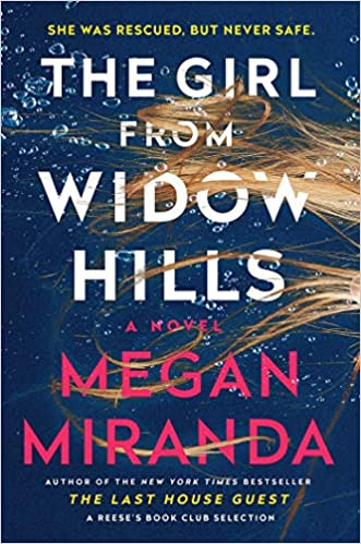 The Girl from Widow Hills - Megan Miranda