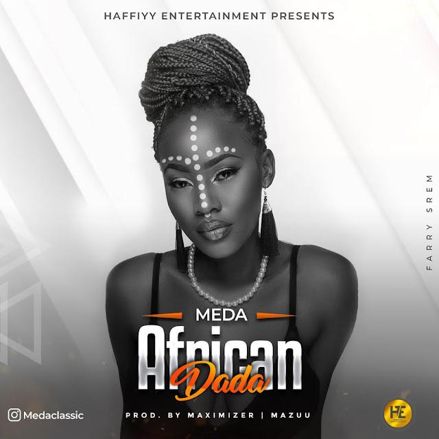 Meda - African Dada