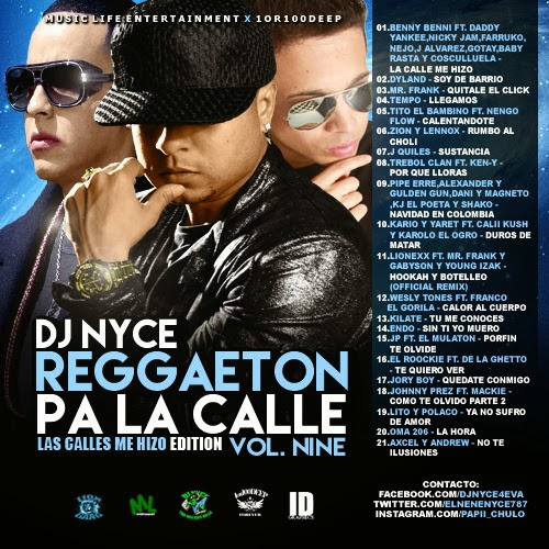 DJ Nyce – Reggaeton Pa La Calle Vol  9 ~ Mixtapes Weekly