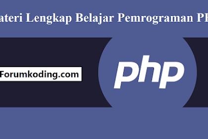 Materi Lengkap Belajar Pemrograman PHP