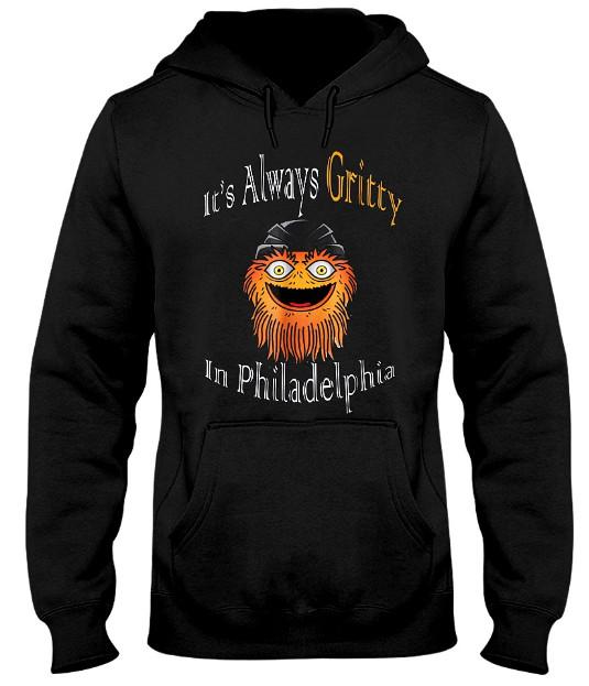 It's Always Gritty In Philadelphia Hockey Hoodie, It's Always Gritty In Philadelphia Hockey Sweatshirt, It's Always Gritty In Philadelphia Hockey T Shirt