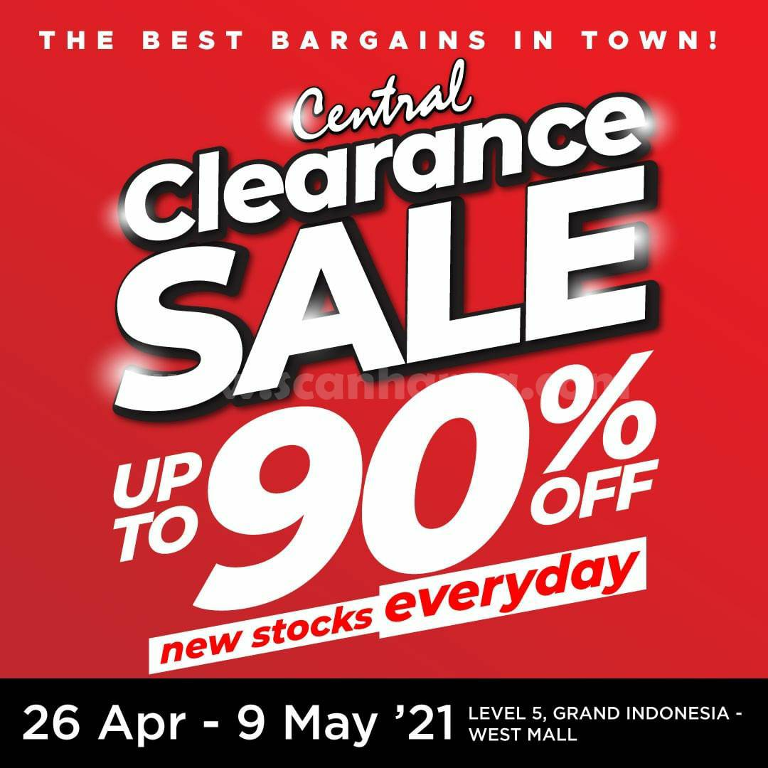 CENTRAL DEPARTMENT STORE CLEARANCE SALE – Disc. up to 90% Off