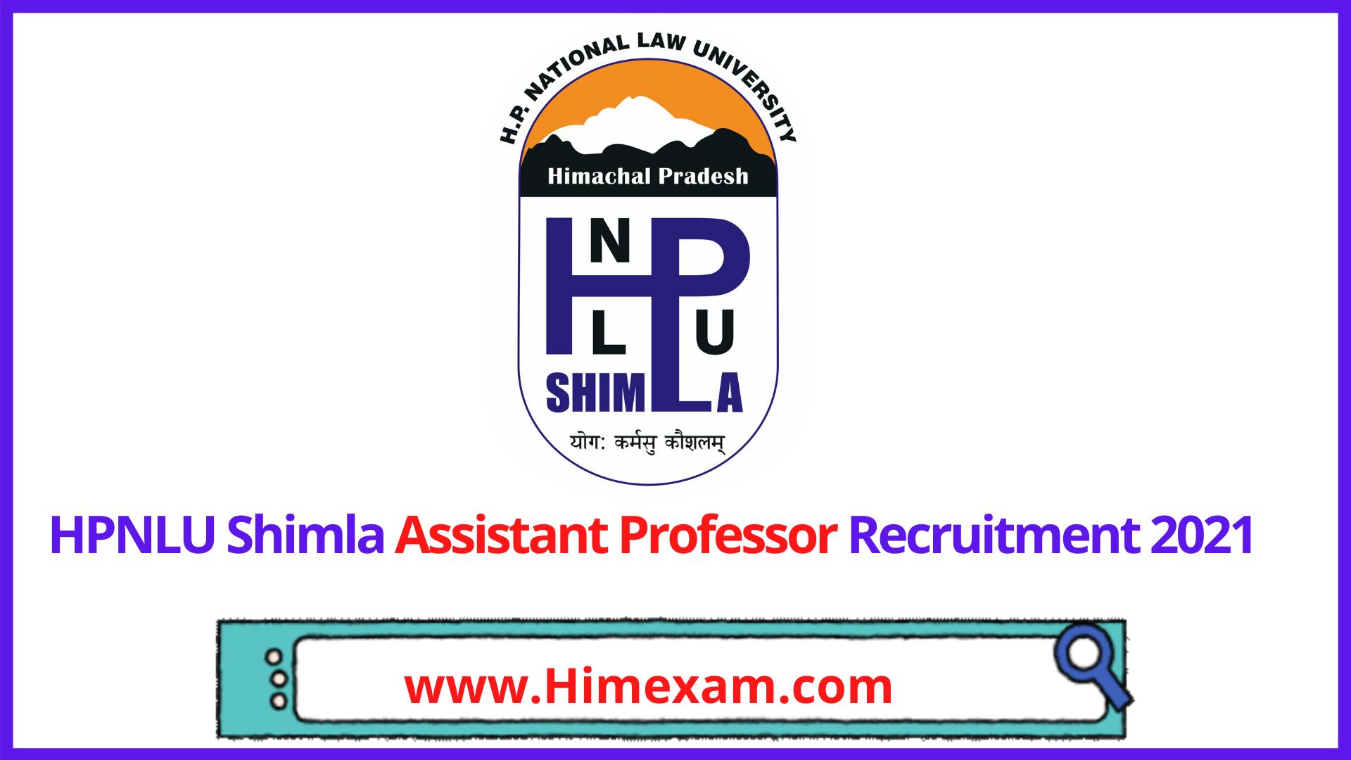 HPNLU Shimla Assistant Professor Recruitment 2021