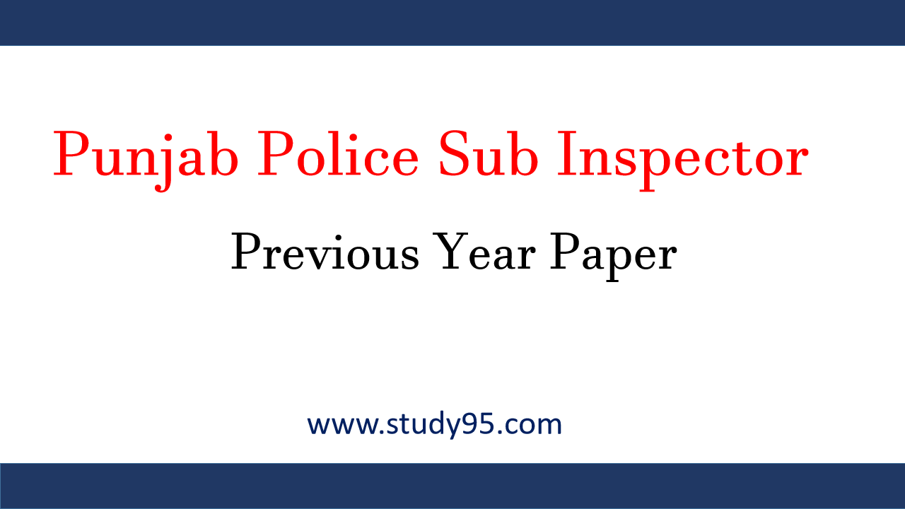 Punjab Police Sub Inspector Previous Year Question Papers download