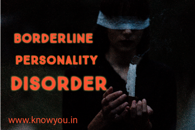 What is Borderline Personality Disorder,  Symptoms of borderline personality,  Causes of BPD, Meaning of BPD 2020