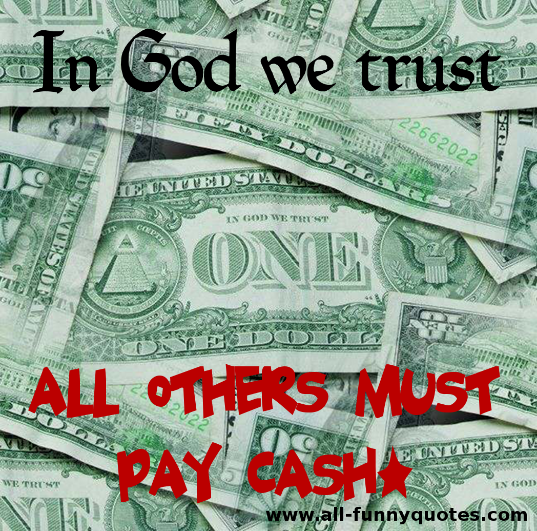 Funny Money Quotes And Sayings. QuotesGram