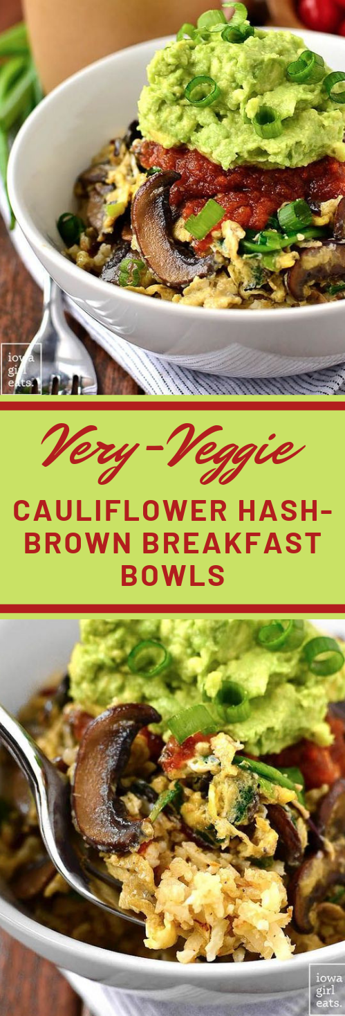 Very-Veggie Cauliflower Hash Brown Breakfast Bowl #cauliflower #vegan #recipes #dinner #vegetarian