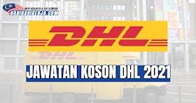 Jawatan Kosong DHL ECommerce ~ Pelbagai jawatan kosong ditawarkan