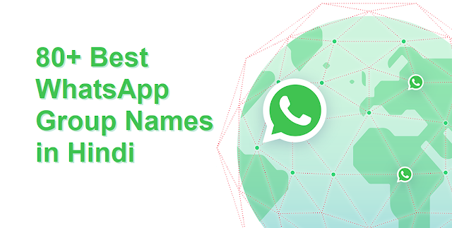 80+ Best WhatsApp Group Names in Hindi