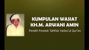 KUMPULAN WASIAT KH.M. ARWANI KUDUS