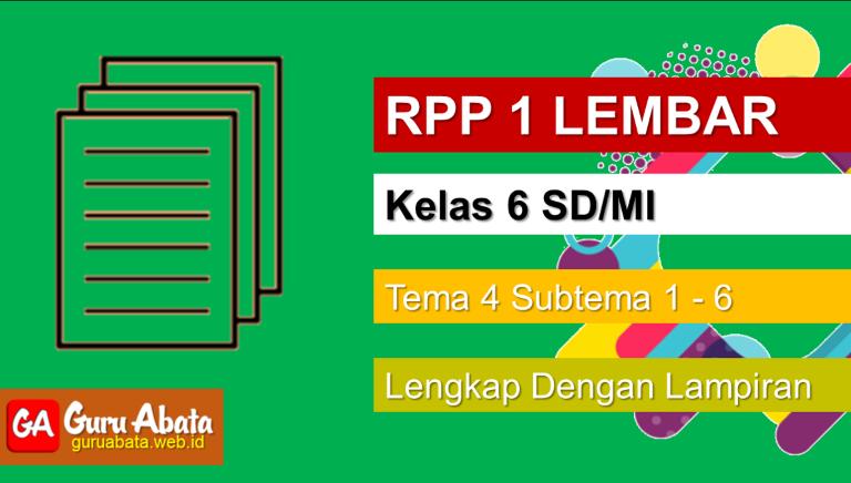 Contoh RPP 1 Lembar Kelas 6 Tema 4 Disertai Dengan Lampiran