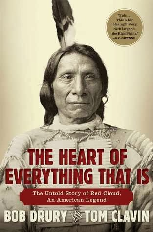The Untold Story of Red Cloud An American Legend