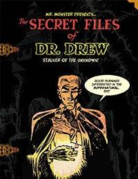 Mr. Monster Presents: The Secret Files of Dr. Drew