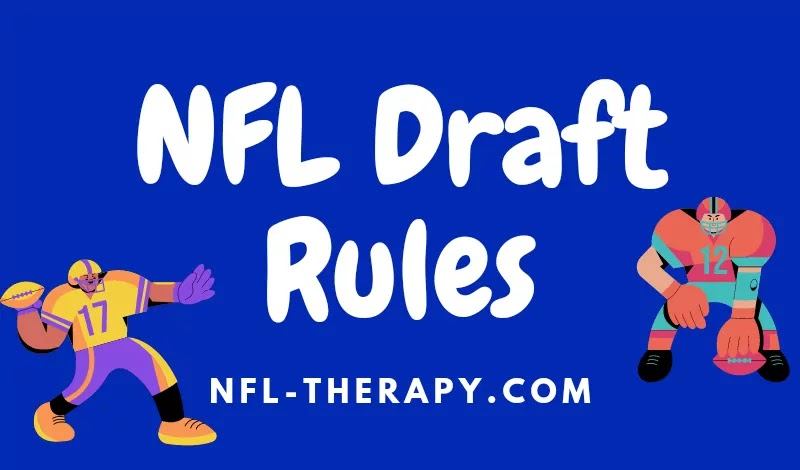 NFL Draft Rules