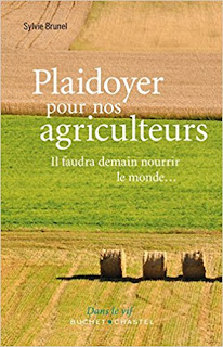 Plaidoyer Pour Nos Agriculteurs : Il Faudra Demain Nourir Le Monde PDF