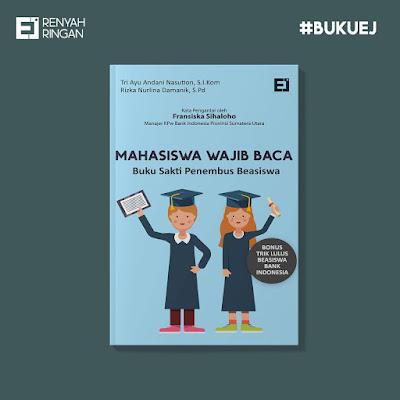 Buku Mahasiswa Wajib Baca! Buku Sakti Penembus Beasiswa