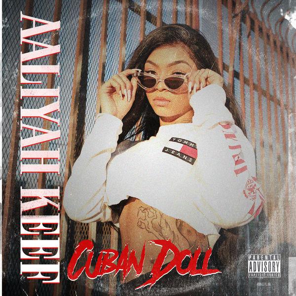 Cuban Doll - Aaliyah Keef Cover