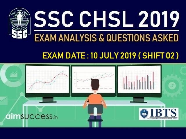 SSC CHSL Exam Analysis 10 July 2019: Shift 2