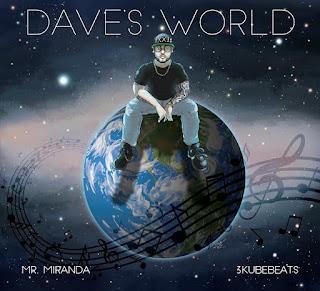 New Album : Mr. Miranda – Dave's World