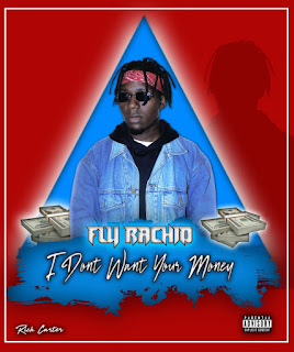 Fly Rachid - I Don't Want Your Money (Prod. Bow Wow)