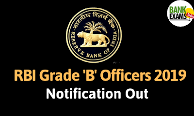 RBI Grade 'B' Officers 2019 Notification Out