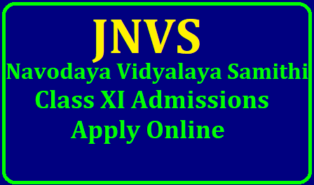 JNVS Navodaya Class XI Admissions 2019, Apply Online upto June 15 (Navodaya Inter 1st Year Admisions)/2019/06/jnvs-navodaya-vidyalaya-samiti-class-xi-admissions-2019-apply-online-www.nvsadmissionclasseleven.in.html