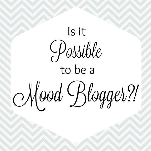 Is It Possible to Be a Mood Blogger?! Journey Through Fiction