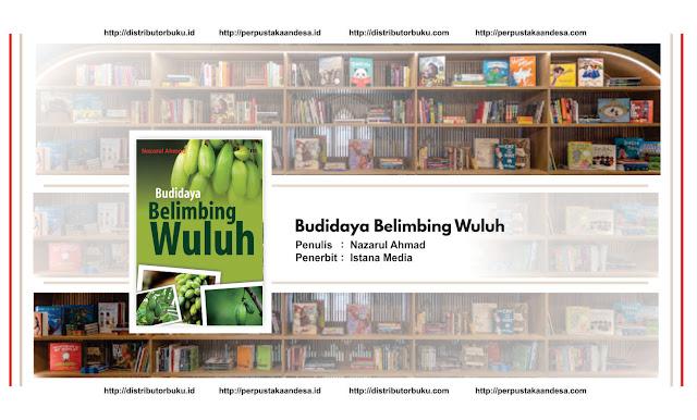 Budidaya Belimbing Wuluh