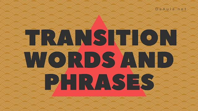 Língua Inglesa: Transition Words and Phrases (Palavras de Ligação)