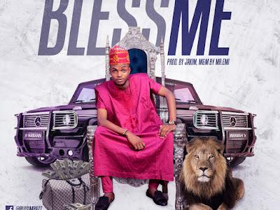 DOWNLOAD MP3: Mr Plus - Bless Me || @IamPlusimpact