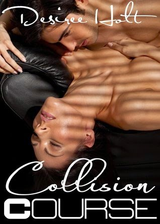 collision course by desiree holt