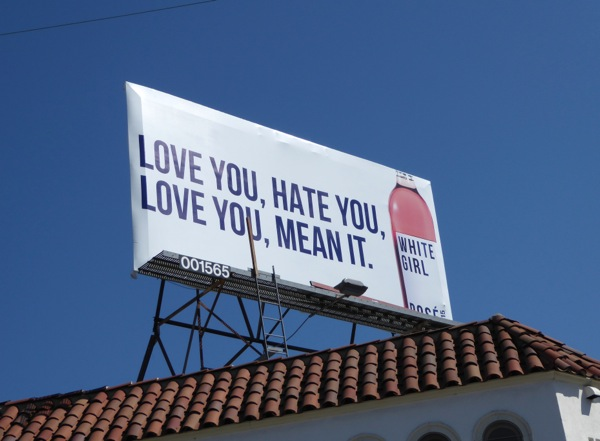White Girl Rosé Love Hate you Mean it billboard